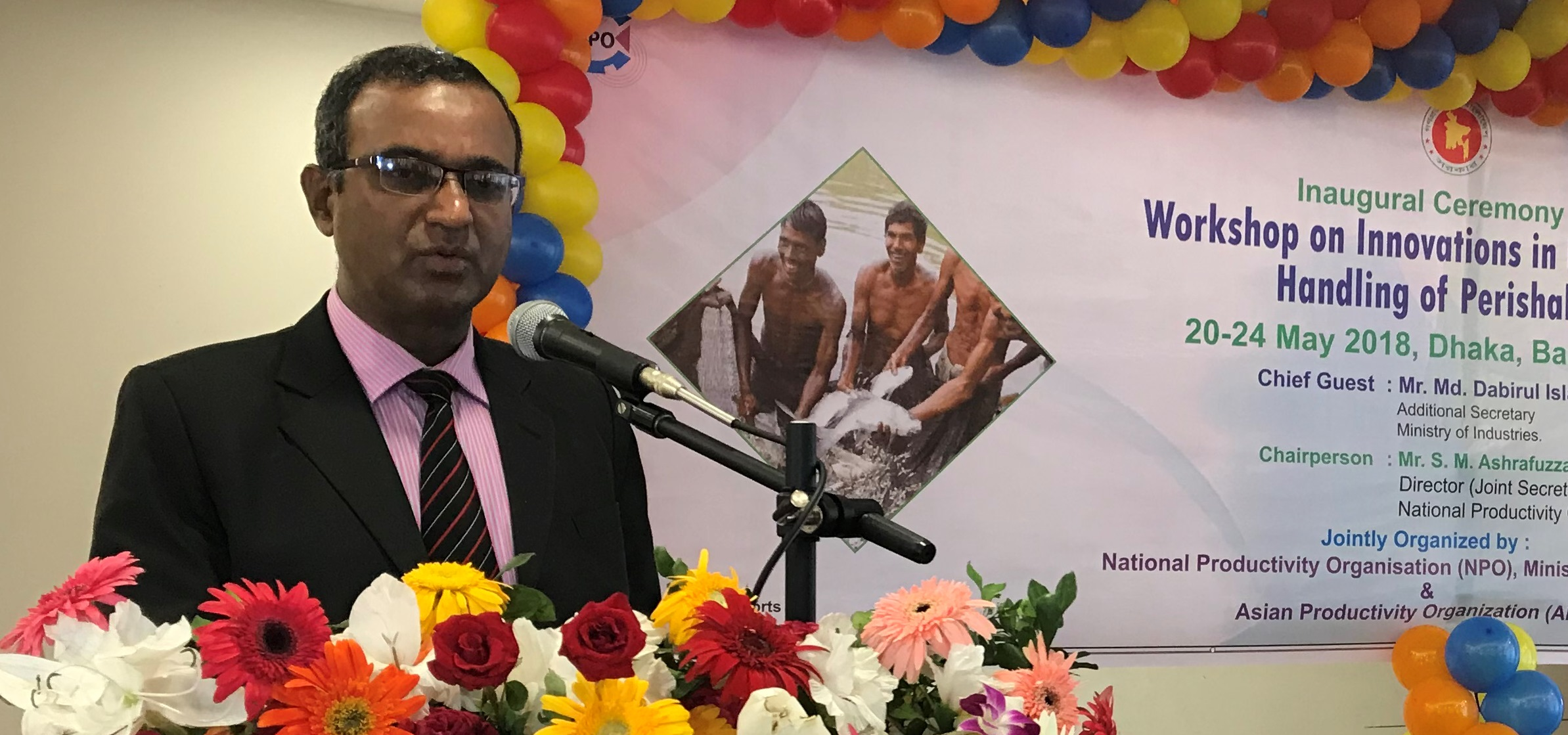 Additional Secretary Md. Dabirul Islam of the Ministry of Industry of Bangladesh delivering inaugural address during the opening session of the workshop on Innovations in Postharvest Handling of Perishables, Dhaka, 20 May 2018.