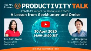 COVID-19 impact on startups and SMEs: A lesson from Geekhunter and Omise - APO
