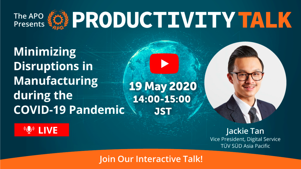 Minimizing Disruptions in Manufacturing during the COVID-19 Pandemic_APO presents Productivity Talk