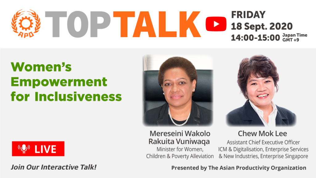 The APO Presents Top Talk on Women's Empowerment for Inclusiveness on 18 September 2020