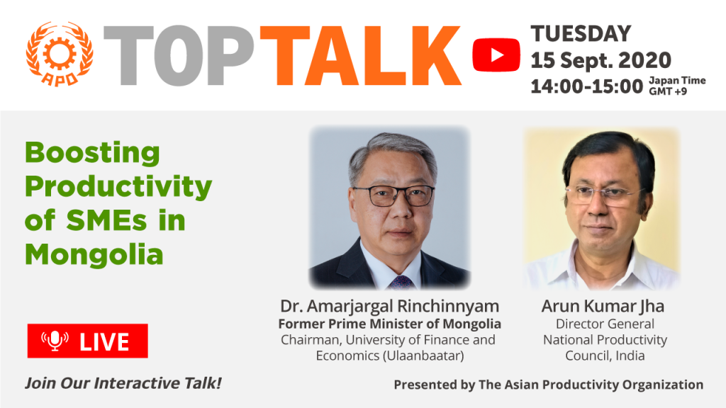 The APO Presents Top Talk on Boosting Productivity of SMEs in Mongolia on 15 September 2020