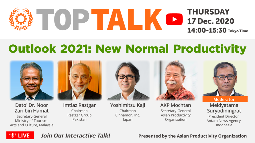 The APO Presents Top Talk on Outlook 2021: New Normal Productivity on 17 December 2020